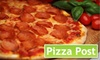 $10 for Pizza and More at Pizza Post