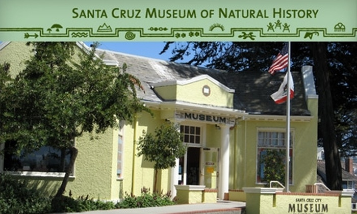 Santa Cruz Museum of Natural History - Eastside: $17 for an Individual Membership ($35 Value) or $25 for a Family Membership ($50 Value) to the Santa Cruz Museum of Natural History
