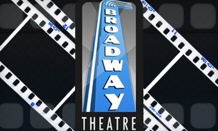 Broadway Theatre - Nutana: $10 for Two General-Admission Movie Tickets to Broadway Theatre (Up to $20 Value)