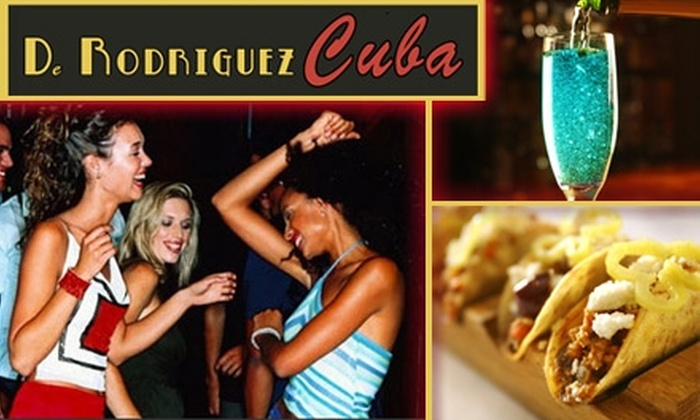 D. Rodriguez Cuba - Flamingo / Lummus: $75 for Dinner and Drinks at D. Rodriguez Cuba, Limo Transport, and VIP Club Entrance ($200+ Value)