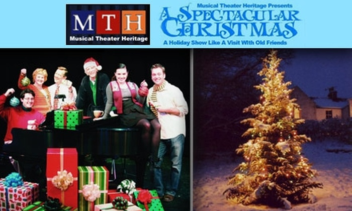 Musical Theater Heritage - Crown Center: $14 for Center-Stage Ticket to 'A Spectacular Christmas' at Musical Theater Heritage ($27.50 Value). Buy Here for Thursday, December 10 at 8 p.m. Other Dates and Times Below.