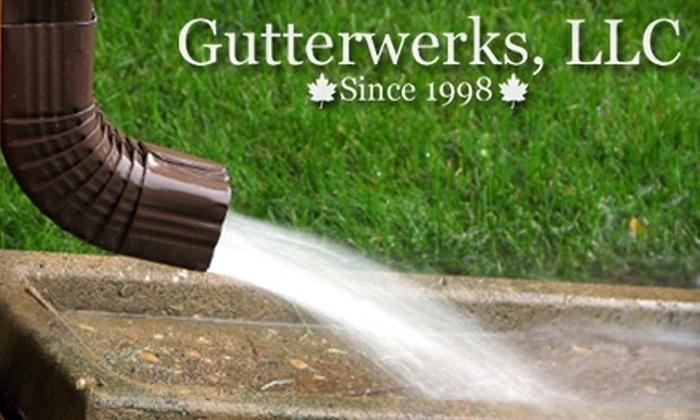 Gutterwerks, LLC - Volker: $99 for Gutter and Downspout Cleaning from Gutterwerks ($225 Value)
