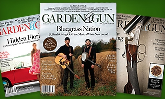 """Garden & Gun"" Magazine: $10 for a One-Year Subscription (Six Issues) to ""Garden & Gun"" Magazine ($19.97 Value)"