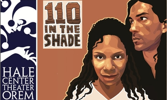 "Hale Center Theater Orem - Suncrest: Tickets to ""110 in the Shade"" Starring Audra McDonald and Will Swenson at Hale Center Theater Orem. Choose from 3 Seating Options."