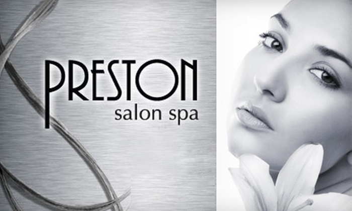 Preston Salon Spa  - Clayton: $35 for Your Choice of a European Facial or a Classic Manicure and Pedicure at Preston Salon Spa in Clayton (Up to $75 Value)