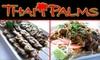 Thai Palms - Bullard: $15 for $30 Worth of Dining and Drinks at Thai Palms Restaurant & Bar