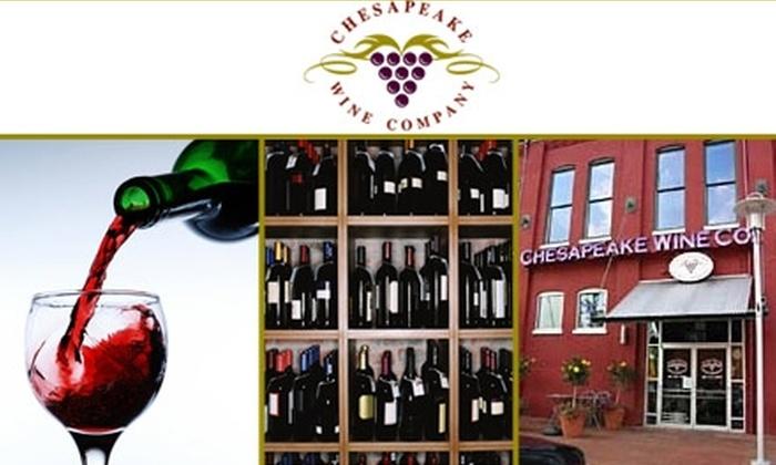 Chesapeake Wine Company - Canton: $10 for a Wine Tasting at Chesapeake Wine Company ($20 Value)