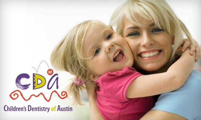 Children's Dentistry of Austin - West Lake Hills: $71 for a Children's Dental Exam, X-Rays, Teeth Cleaning, and Fluoride Treatment from Children's Dentistry of Austin in West Lake Hills ($370 Value)