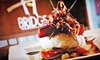 The Bridge Bar and Grill - University: Seasonal American Food at The Bridge Bar and Grill (Up to 56% Off). Two Options Available.