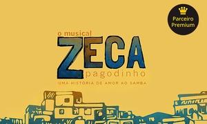 Brainstorming Soluções Culturais: Musical ''Zeca Pagodinho – Uma história de Amor ao Samba'' – Theatro NET Rio: 1 ingresso