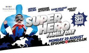 Epsom Downs: Super Hero Fun Day at Epsom Downs Racecourse, 29 August