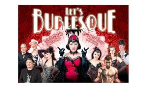 """Miro Entertainment: """"Let's Burlesque! Die sinnlich-sündige Show-Sensation"""" in Hildesheim, Leipzig und Köln (bis zu 30% sparen)"""