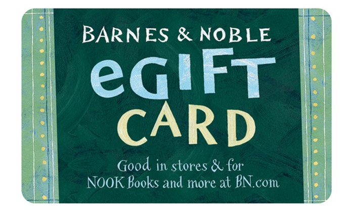 $25 for $25 eGift Card to Barnes & Noble + $5 back in Groupon ...