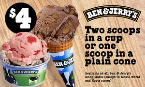 Ben & Jerry's: Ben & Jerry's - $4 for Two Scoops in a Cup or One Scoop in a Cone, 12 Locations (Up to $7.70 Value)