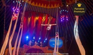 Unicirco Marcos Frota: Unicirco Marcos Frota – Parque Quinta da Boa Vista: 1, 2 ou 4 ingressos para plateia