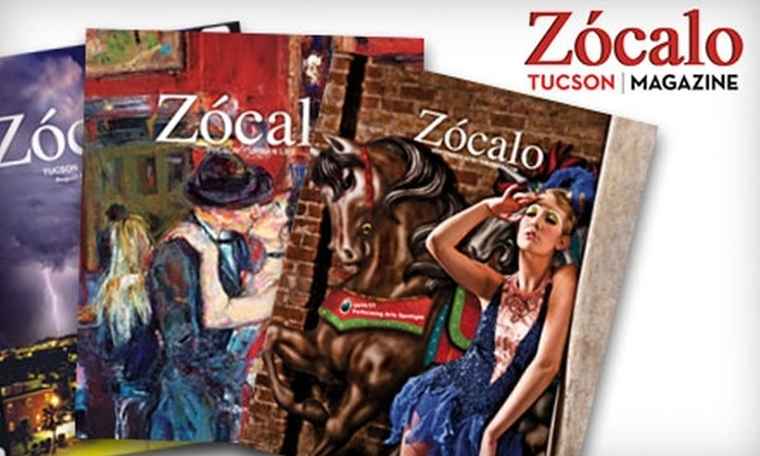 """Zócalo Tucson"" Magazine: $7 for a One-Year Subscription to ""Zócalo Tucson"" Magazine ($15 Value)"