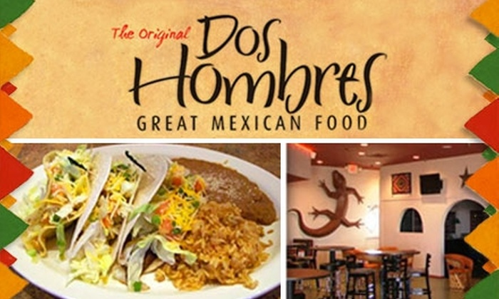 Dos Hombres - Red Ridge South: $7 for $15 Worth of Traditional Mexican Fare and Drinks at Dos Hombres