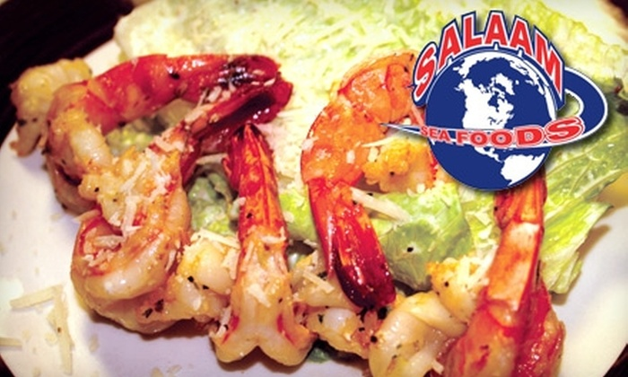 Salaam Seafoods - Multiple Locations: Lunch or Dinner Fare at Salaam Seafoods. Choose from Three Options.