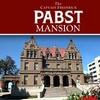 56% Off Pabst Mansion Tour