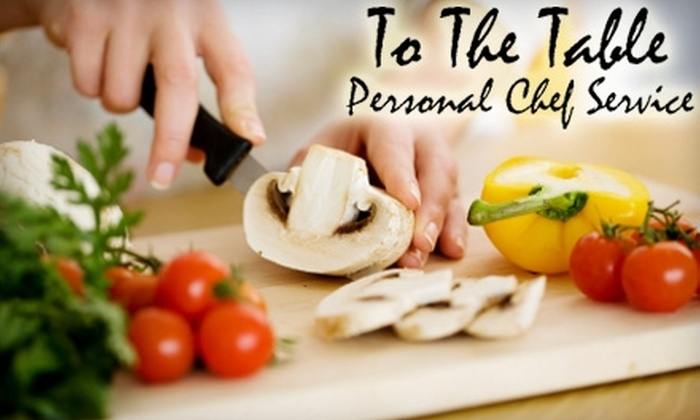 To The Table Personal Chef - Omaha: Private Dinner Party or Five Meals Prepared In-Home by To The Table Personal Chef. Choose Between Two Options. (Up to a $290 Value)