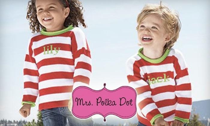 Mrs Polka Dot - Little Rock: $10 for $20 Toward Custom Embroidery at Mrs. Polka Dot