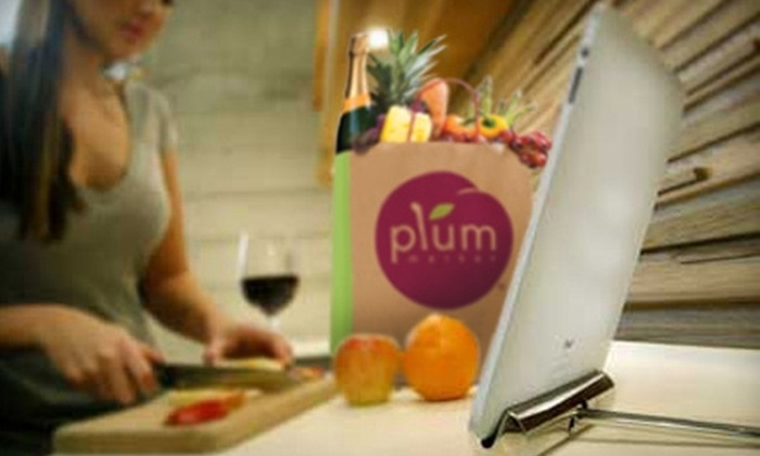 Plum Market: $15 for $30 Worth of Groceries, Vitamins, and Home Goods from Plum Market