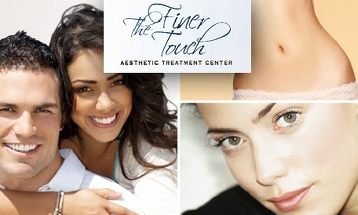 The Finer Touch - Richardson: $125 for $250 of Rejuvenation Services at The Finer Touch Aesthetic Treatment Center