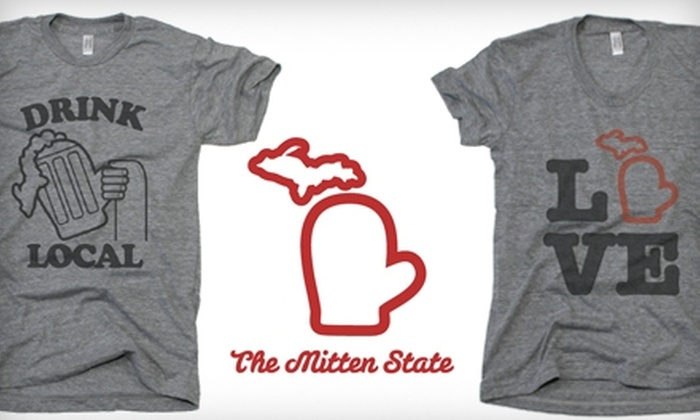 The Mitten State: $13 for a Michigan-Inspired T-Shirt from The Mitten State ($26 Value)