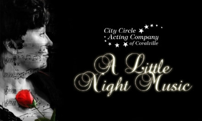 """City Circle Acting Company of Coralville - Longfellow: $20 for Two Tickets to City Circle Acting Company of Coralville's Production of """"A Little Night Music"""" (Up to $40 Value). Three Performances Available."""