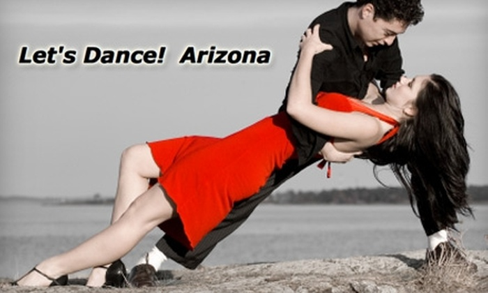 Let's Dance Arizona - Multiple Locations: $35 for Dance Lessons from Let's Dance Arizona (an $85 Value)