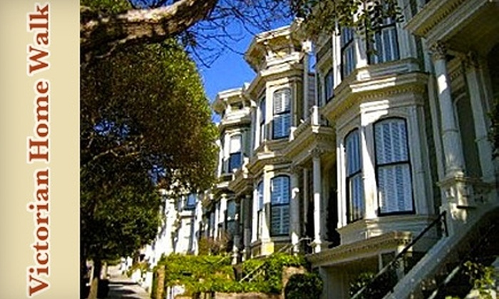 Victorian Home Walk - Downtown: $25 for Tour for Two from Victorian Home Walk in San Francisco ($50 Value)