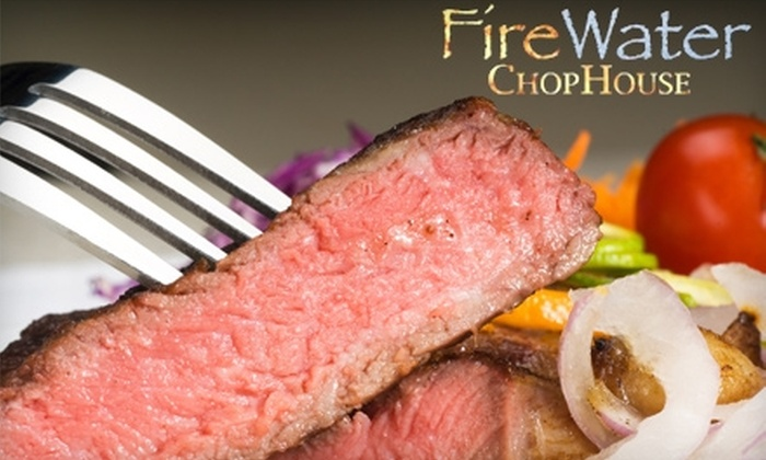 FireWater Chophouse - Cumming: $20 for $40 Worth of Dinner and Drinks at FireWater Chophouse in Cumming (or $10 for $20 Worth of Lunch)