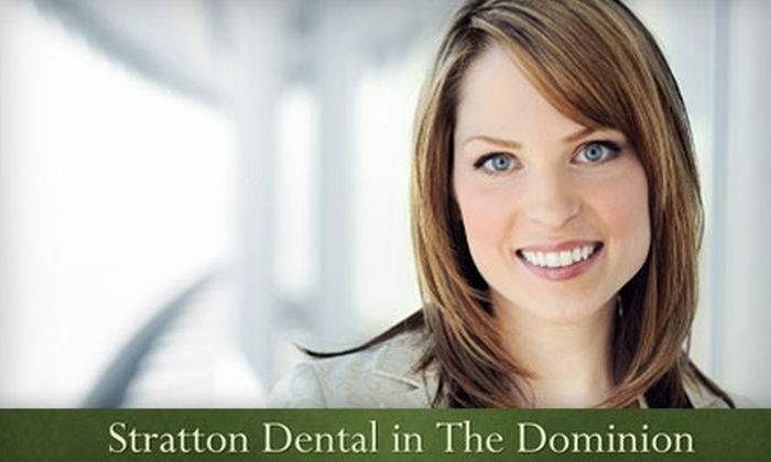 Stratton Dental in The Dominion - Dominion: $59 for a Cleaning, Exam, and Set of X-rays at Stratton Dental in The Dominion ($314 Value)