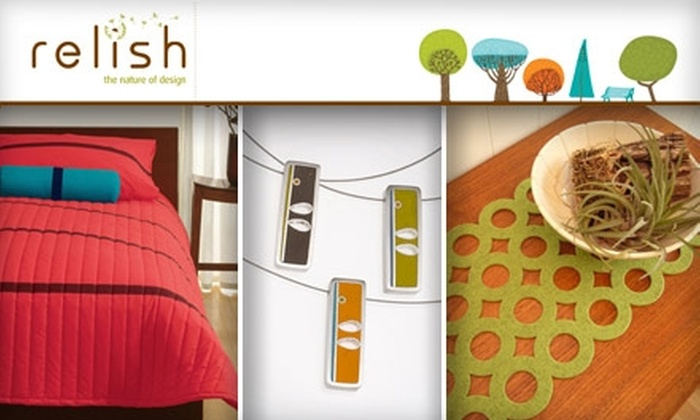 Relish - Northwest District: $25 for $60 Worth of Artistic Home Furnishings at Relish