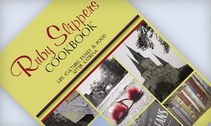"Ruby Slippers Cookbook: $25 for Autographed ""Ruby Slippers Cookbook"" (Up to $50 Value)"