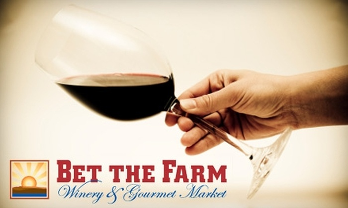 Bet the Farm Winery & Gourmet Market - Aurora: $50 for Introductory Wine Classes at Bet the Farm Winery & Gourmet Market ($100 Value)