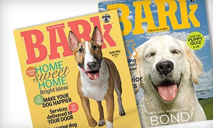 """""""The Bark"""": $7 for a One-Year Subscription to """"The Bark"""" Magazine ($15 Value)"""
