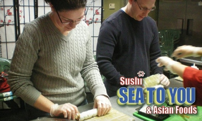 Sea to You Sushi & Asian Foods - Brookline Village: $30 for Sushi-Making Course ($60 Value), or Half Off One of Three Fare Options at Sea to You Sushi & Asian Foods in Brookline