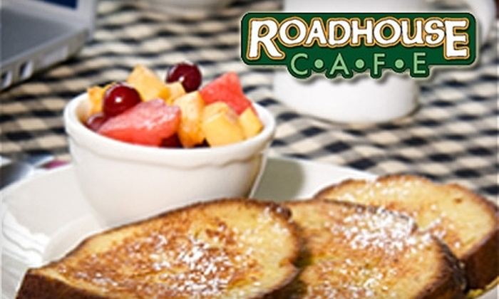 Roadhouse Cafe - Belchertown: $10 for $20 Worth of Breakfast and Lunch at Roadhouse Cafe