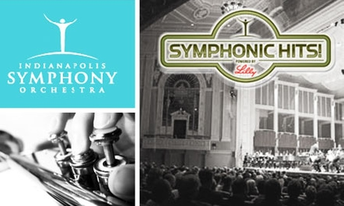 Indianapolis Symphony Orchestra - Downtown Indianapolis: $12 Tickets to a Symphonic Hits Performance by the Indianapolis Symphony Orchestra ($25 Value). Choose from Two Dates.