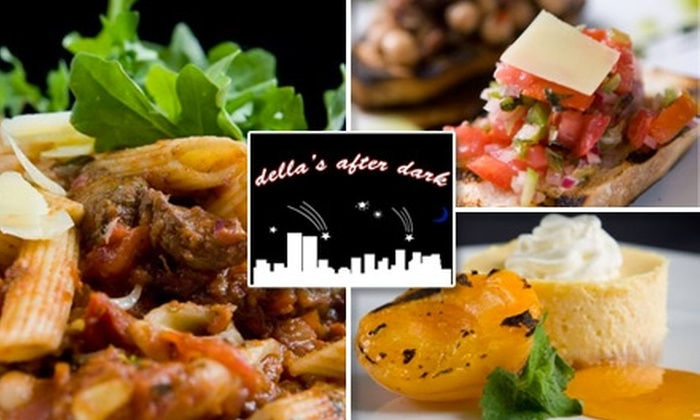 Della's After Dark - Brandon: $25 for $50 Worth of Starters, Salads, and Pastas at Della's After Dark