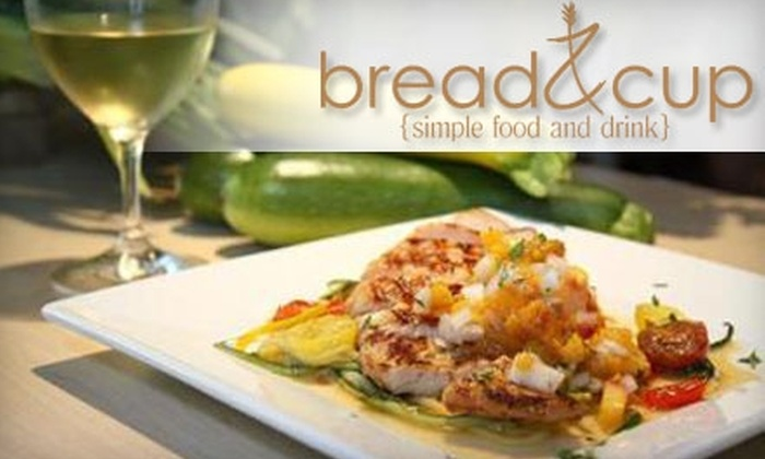 bread & cup - Lincoln: $7 for $15 Worth of Fresh, Locally Sourced Fare and Drinks at bread&cup