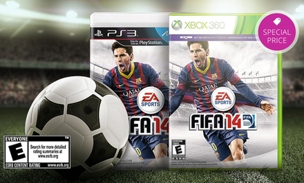 FIFA 14 for PS3 or Xbox 360.