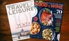 """""""Food & Wine"""" and """"Travel + Leisure"""" Magazines: $19 for 12 Issues of """"Food & Wine"""" Magazine and 12 Issues of """"Travel + Leisure"""" Magazine ($39.98 Value)"""