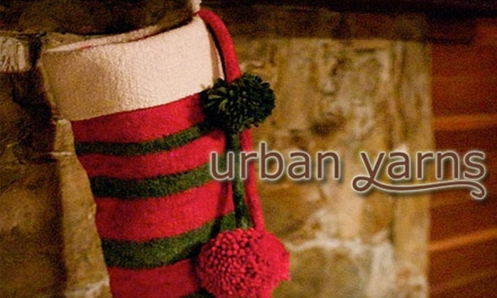 Urban Yarns - Multiple Locations: $45 for an All-Inclusive Felted Hand Knit Stocking Kit ($92 Value)