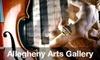 Allegheny Arts Gallery - Verona: $45 for 10-Week Art Series at Allegheny Arts Gallery ($95 Value). Choose from Three Class Styles.