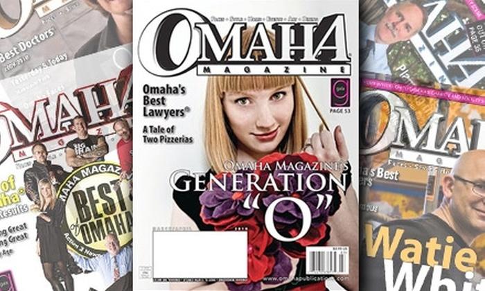 Omaha Magazine - Omaha: $7 for a Two-Year Subscription to Omaha Magazine