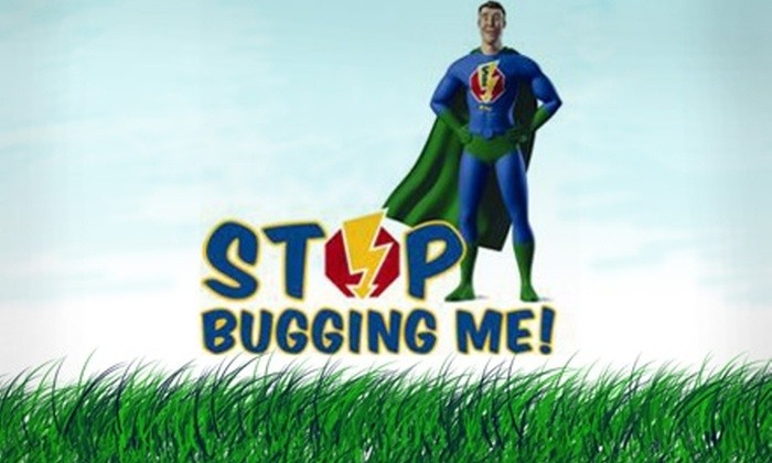 Stop Bugging Me Pest Control - Seattle: $99 for an Exterior Pest Treatment from Stop Bugging Me Pest Control