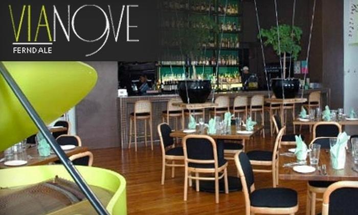 Via Nove - Downtown Ferndale: $25 for a Three-Course Prix Fixe Italian Menu at Via Nove ($50 Value)
