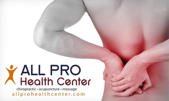 ALL PRO Health Center - Multiple Locations: $29 for a Customized Chiropractic Treatment including 30-Minute Massage from ALL PRO Health Center (Up to $295 Value)